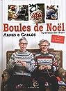 Boules de Noël par Arne & Carlos