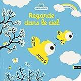 Regarde dans le ciel - livre d'éveil pour les bébés dès 6 mois