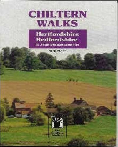 Hertfordshire, Bedfordshire and North Buckinghamshire (Chiltern Walks S.)