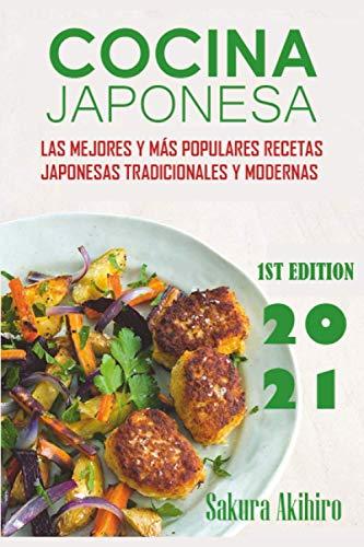 Cocina Japonesa: Las mejores y más populares recetas japonesas tradicionales y modernas.