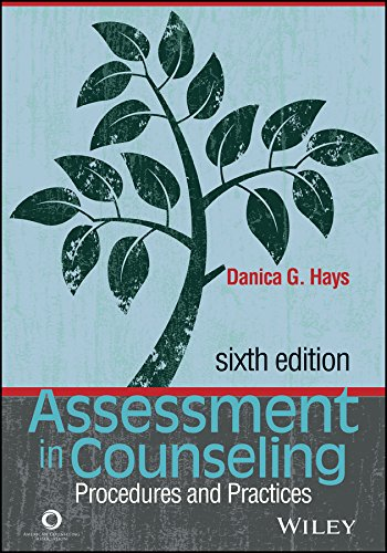 Compare Textbook Prices for Assessment in Counseling: Procedures and Practices Sixth Edition ISBN 9781556203688 by Danica G. Hays