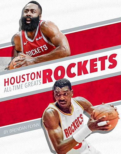 Houston Rockets All-Time Greats (NBA All-Time Greats)