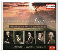 Choral Works of the Bach Family by Johann Sebastian Bach