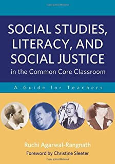 Social Studies, Literacy and Social Justice in the Common Core Classroom: A Guide for Teachers