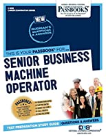 Senior Business Machine Operator (Career Examination)