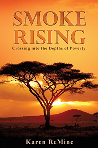 SMOKE RISING: Crossing into the Depths of Poverty (English Edition)