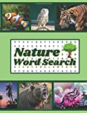 Nature Word Search: 60 Nature Themed Word Search Puzzles, Large Print