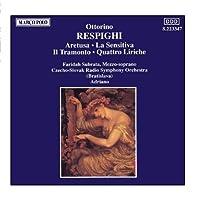 Respighi: Cantatas (Aretusa; La Sensativa; Il Tramonto; Quattro Liriche) by Faridah Adriano