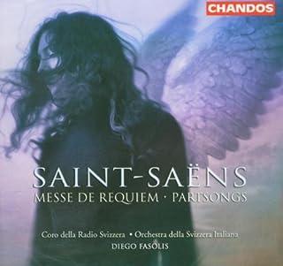 Saint-Saëns: Messe de Requiem . Partsongs