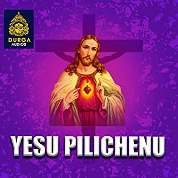 Yesu Pilichenu