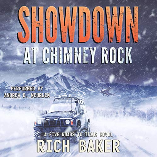 Showdown at Chimney Rock: Sarah's Run     A Five Roads To Texas Novel, Book 5              By:                                                                                                                                 Rich Baker,                                                                                        Phalanx Press                               Narrated by:                                                                                                                                 Andrew B. Wehrlen                      Length: 7 hrs and 4 mins     22 ratings     Overall 4.5