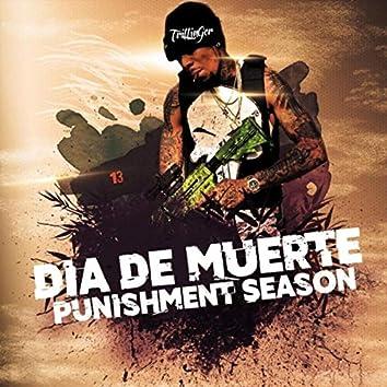 Dia de Muerte: Punishment Season