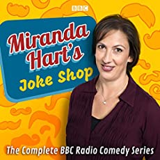 Miranda Hart's Joke Shop - The Complete BBC Radio Comedy Series