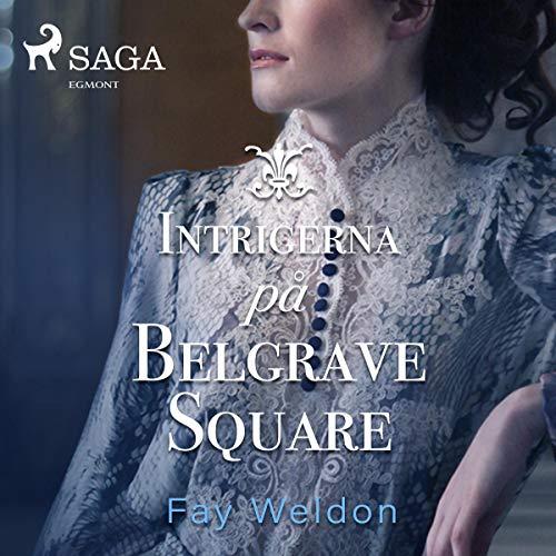 Intrigerna på Belgrave Square cover art