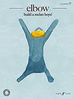 Elbow -- Build a Rocket Boys!: Piano/Vocal/Guitar (Faber Edition) by Elbow (2011-09-01)