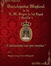 CAMINANDO VAN POR TIENTOS - Marcha Procesional: Partituras para Agrupación Musical (Colección de Partituras AM Virgen de los Reyes (Sevilla)) (Volume 1) (Spanish Edition)