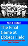 The Final Game at Ebbets Field (New York Baseball's Golden Era - 1903 through 1957)