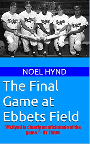 The Final Game at Ebbets Field (New York Baseball