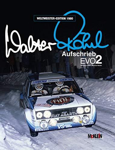 Walter Röhrl - Aufschrieb Evo2: Weltmeister-Edition 1980