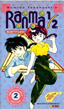 Rumiki Takahashi's Ranma 1/2: The Collector's Edition 2 (3 Complete Episodes: (1) Ranma And... Ranma? If It's Not One Thing, It's Another; (2) Love Me To The Bone! The Compound Fracture Of Akane's Heart; & (3) Akane's Lost Love... These Things Happen, You Know) [Japanese Animation Subtitled In English] [Includes 'Furikan Phoenix' Yearbook Newsletter] [Clamshell Case] [VHS Video]
