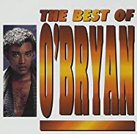 The Best Of O'Bryan by O'Bryan (1996-04-16)