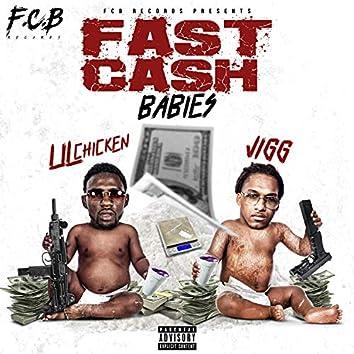 Fast Cash Babies (feat. Jigg)