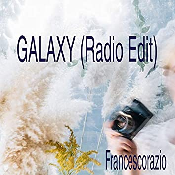 Galaxy (Radio Edit)