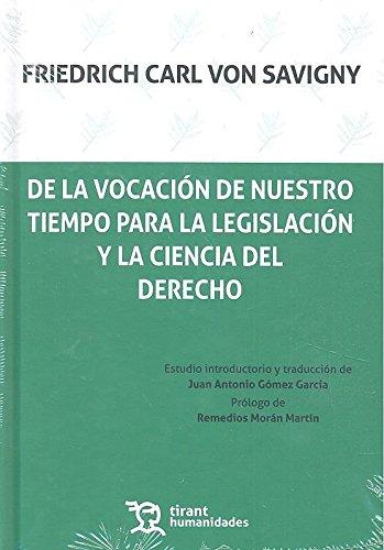 De la vocación de nuestro tiempo para la legislación y la ciencia del derecho (plural, Band 1)