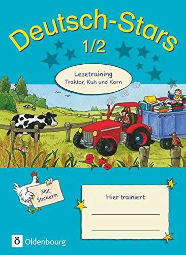 Deutsch-Stars - Allgemeine Ausgabe - 1./2. Schuljahr: Lesetraining - Traktor, Kuh und Korn - Übungsheft - Mit Lösungen