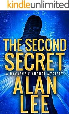 The Second Secret (Mackenzie August Mysteries Book 2)