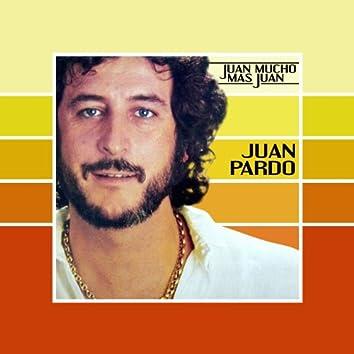 Juan Mucho Mas Juan [Remastered]