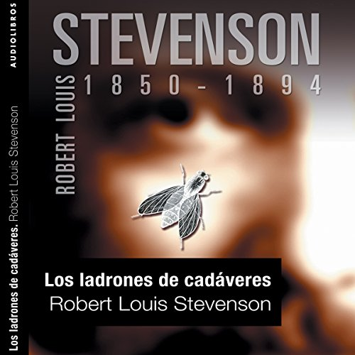 Los ladrones de cadáveres [The Body Snatcher] audiobook cover art