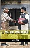 Le Malade imaginaire - Format Kindle - 1,90 €