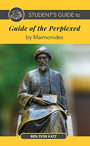 Student's Guide to the Guide of the Perplexed by Maimonides (Student's Guide to Jewish Studies)