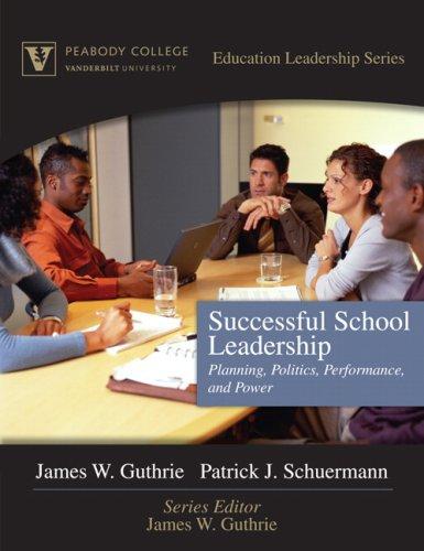 Successful School Leadership: Planning, Politics,...