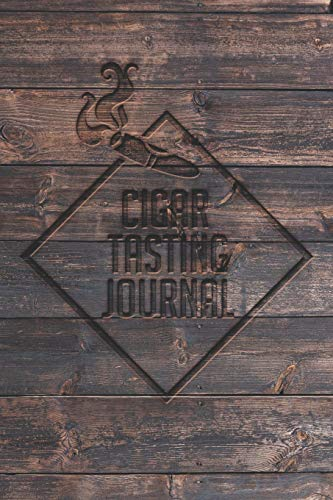 Cigar Tasting Journal: A cigar smoker's gift and notebook to note and track your favorite cigars