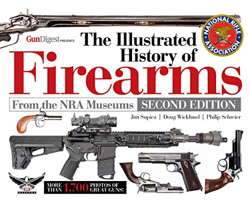 The Illustrated History of Firearms, 2nd Edition