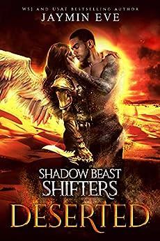 Deserted (Shadow Beast Shifters Book 4) (English Edition) par [Jaymin  Eve]