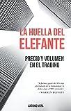 La huella del elefante: Precio y volumen en el trading