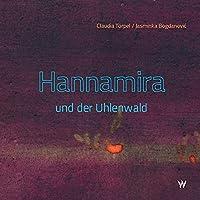 Hannamira und der Uhlenwald