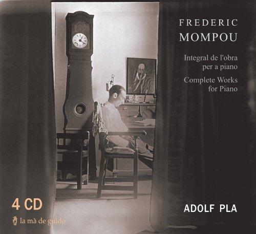 Frederic Mompou. Integral de l
