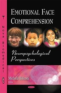 Emotional Face Comprehension: Neuropsychological Perspectives