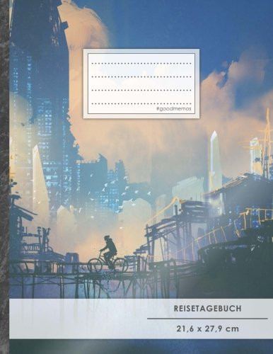 """Reisetagebuch: DIN A4, """"Futuristic"""", 70+ Seiten, Softcover, Register, Kontaktliste • Original #GoodMemos Travel Diary • Reiselogbuch zum Selbstgestalten"""
