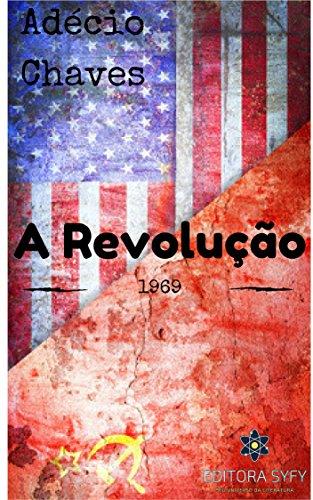 A Revolução de 1969: A guerra que nunca houve