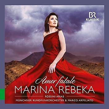 Amor fatale: Rossini Arias