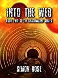 Into The Web: Book Two of the Shadowzone Series