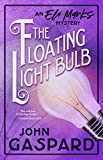 The Floating Light Bulb: Murder at The Mall of America! (The Eli Marks Mysteries Book 5)