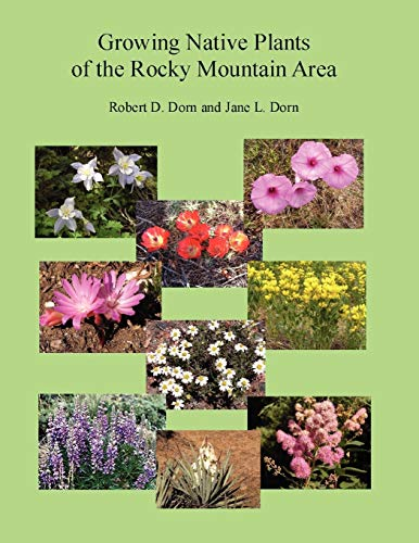 Growing Native Plants of the Rocky Mountain Area