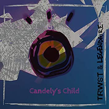 Candely's Child