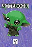 Baby yoda Notebook Y: Notebook BABY YODA size 6 x 9 119 page note 1 page last name, first name , contact , email